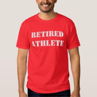 Retired Athlete T Shirt