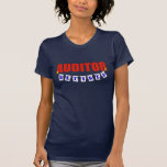 RETIRED AUDITOR T-SHIRTS