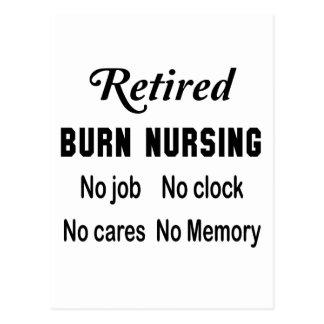 Retired Burn nursing, No job No clock No cares Postcard