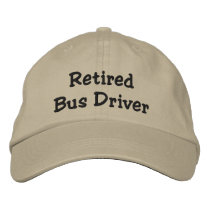 Retired Bus Driver Embroidered Baseball Cap