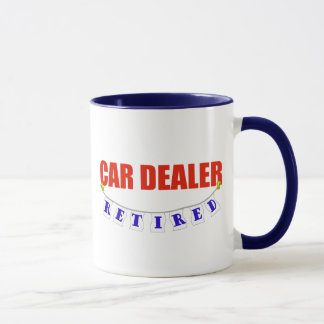 RETIRED CAR DEALER MUG
