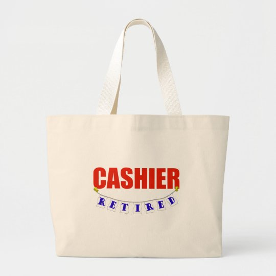 RETIRED CASHIER LARGE TOTE BAG