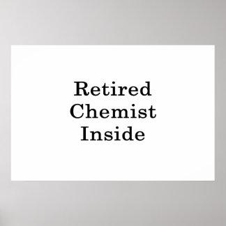Retired Chemist Inside Poster