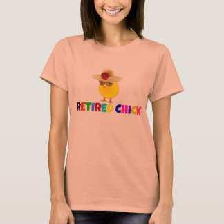 Retired Chick, colorful lettering T-Shirt