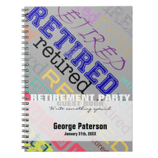 Retired Custom Retirement Party Guest Book 1 Spiral Notebook