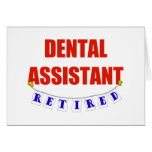 RETIRED DENTAL ASSISTANT CARD