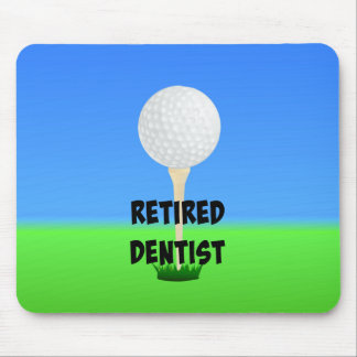 Retired Dentist - Golf Design Mouse Pad