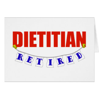 Retired Dietitian Greeting Card