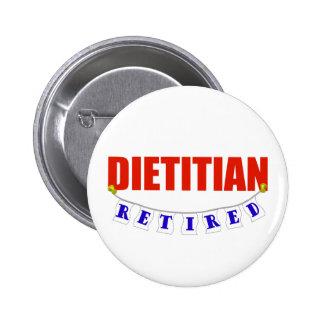 Retired Dietitian Pinback Button