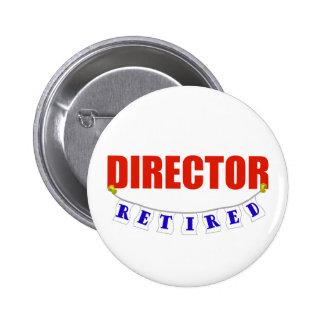 Retired Director 2 Inch Round Button