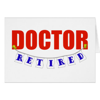 Retired Doctor Greeting Card