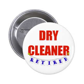 RETIRED DRY CLEANER 2 INCH ROUND BUTTON