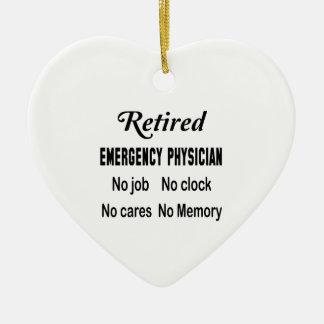 Retired Emergency physician  No job No clock No ca Ceramic Ornament