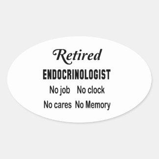 Retired Endocrinologist  No job No clock No cares Oval Sticker