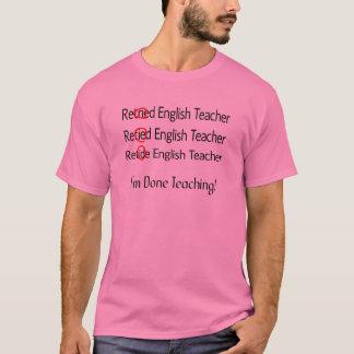 Retired English Teacher Gifts T-Shirt