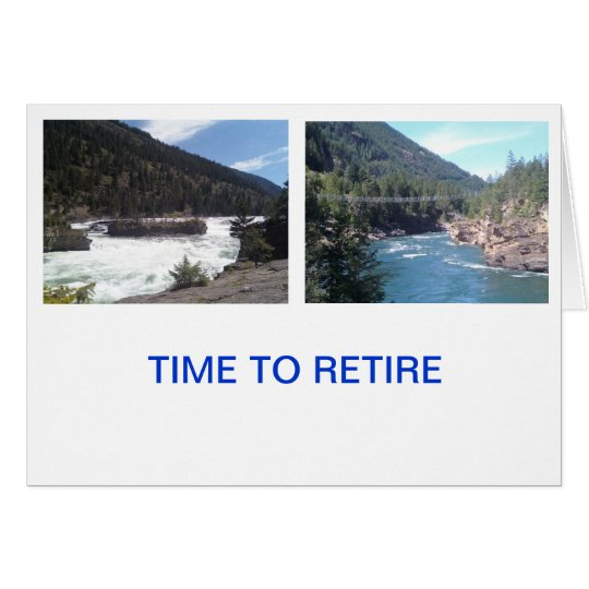 Retired , enjoy life. card