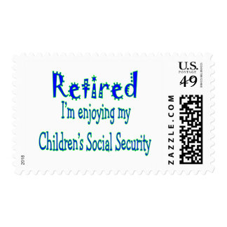"Retired ""Enjoying My Kids Social Security"" Postage"