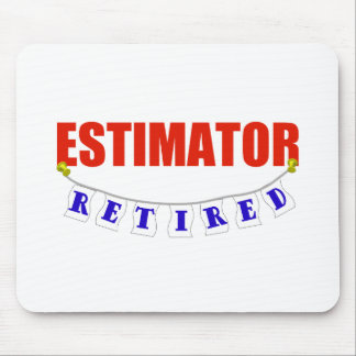 RETIRED ESTIMATOR MOUSE PAD