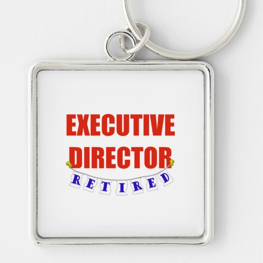 RETIRED EXECUTIVE DIRECTOR KEYCHAIN