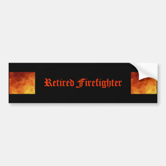 Retired Firefighter Bumper Sticker Car Bumper Sticker