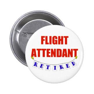RETIRED FLIGHT ATTENDANT 2 INCH ROUND BUTTON