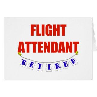 RETIRED FLIGHT ATTENDANT GREETING CARD