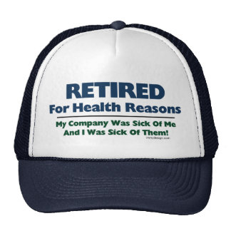 Retired For Health Reasons Mesh Hat