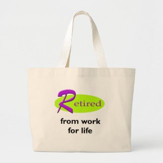 Retired From Work Large Tote Bag