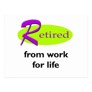 Retired From Work Postcard