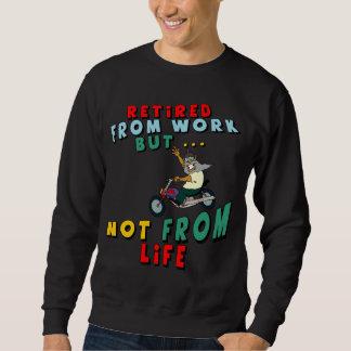 Retired From Work Sweatshirt