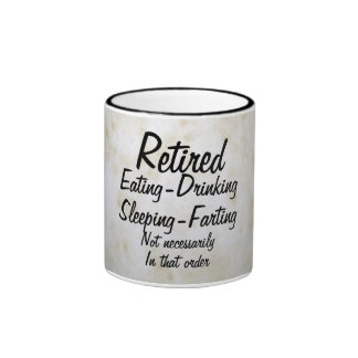 Retired Funny Cup Ringer Coffee Mug