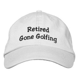 Retired Gone Golfing Personalized Adjustable Hat Embroidered Hats