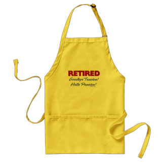 Retired: Goodbye Tension Hello Pension! Adult Apron