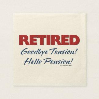 Retired: Goodbye Tension Hello Pension! Disposable Napkin