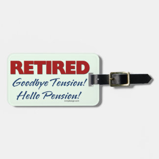 Retired: Goodbye Tension Quote Luggage Tag