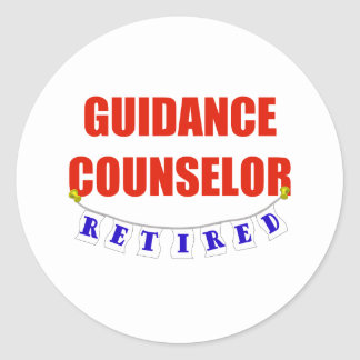 RETIRED GUIDANCE COUNSELOR CLASSIC ROUND STICKER