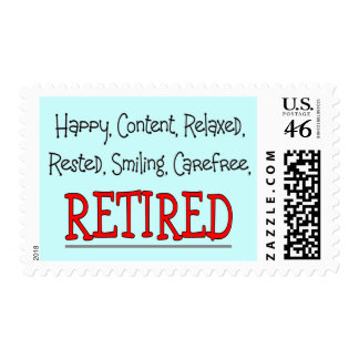 """""""RETIRED- Happy, Carefree, Relax""""...Funny Postage Stamp"""