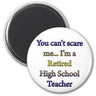 RETIRED HIGH SCHOOL TEACHER 2 INCH ROUND MAGNET