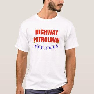 RETIRED HIGHWAY PATROLMAN T-Shirt