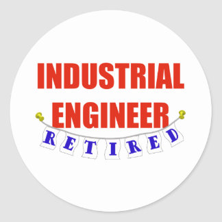 RETIRED INDUSTRIAL ENGINEER CLASSIC ROUND STICKER