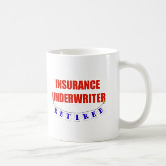 RETIRED INSURANCE UNDERWRITER CLASSIC WHITE COFFEE MUG