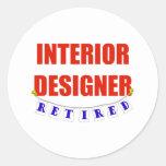 RETIRED INTERIOR DESIGNER CLASSIC ROUND STICKER