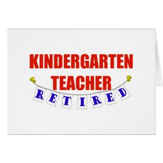 RETIRED KINDERGARTEN TEACHER GREETING CARD
