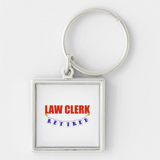 RETIRED LAW CLERK Silver-Colored SQUARE KEYCHAIN