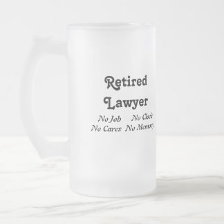 Retired Lawyer 16 Oz Frosted Glass Beer Mug