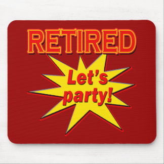 RETIRED - LET'S PARTY Tshirts and gifts Mouse Pad