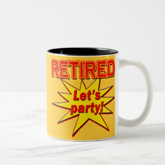 RETIRED - LET'S PARTY Tshirts and gifts Two-Tone Coffee Mug
