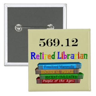 Retired Librarian 569 0 Dewey Decimal System Pinback Button