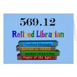 Retired Librarian 569.0 (Dewey Decimal System) Card
