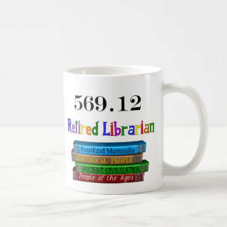 Retired Librarian 569.0 (Dewey Decimal System) Coffee Mug